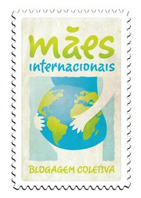 Blogagem Coletiva das Mães Internacioais