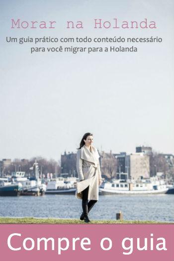 Compre o guia Morar na Holanda