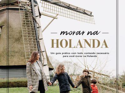 Ebook Morar na Holanda: edição nova!